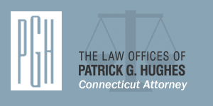 Law Offices of Patrick G. Hughes, Connecticut Attorney